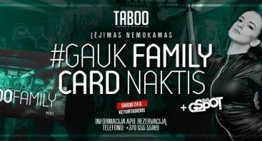 Gauk #FamilyCard Naktis G-Spot DJ