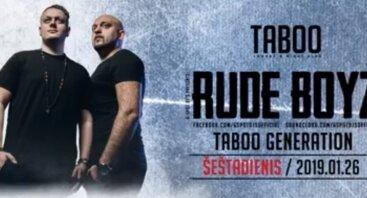 Rude Boyz Taboo Generation