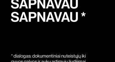 SAPNAVAU SAPNAVAU I Jaunimo teatro spektaklis