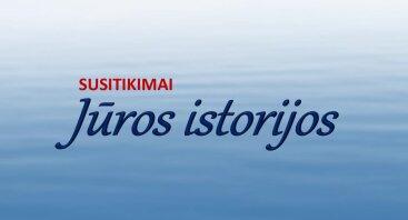 """Mokslo populiarinimo paskaitų ciklas """"Jūros istorijos"""""""
