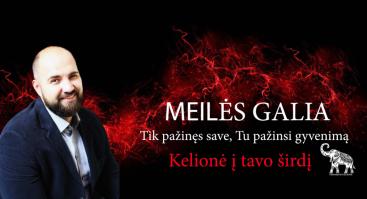 MEILĖS GALIA – KELIONĖ Į TAVO ŠIRDĮ