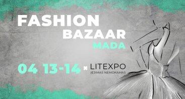 Pavasarinis Fashion Bazaar Vilniuje