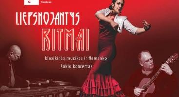 """""""Liepsnojantys ritmai"""" - klasikinės muzikos ir flamenko šokio koncertas"""