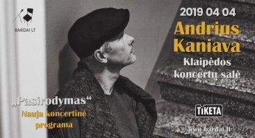 Andrius Kaniava PASIRODYMAS