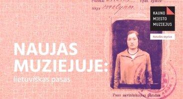 Naujas muziejuje: lietuviškas pasas
