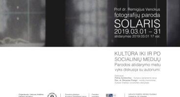 """Remigijaus Venckaus paroda """"SOLARIS"""""""