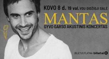 MANTAS. GYVO GARSO AKUSTINIS KONCERTAS