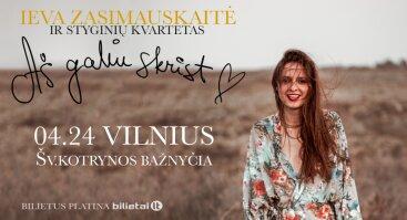 """Ieva Zasimauskaitė ir styginių kvartetas, koncertinis turas """"Aš galiu skrist"""", Vilnius"""