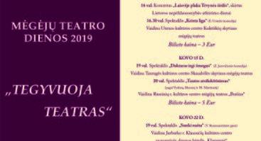 """Kėdainių kultūros centro Surviliškio skyriuje mėgėjų teatro dienos 2019 """"TEGYVUOJA TEATRAS"""""""