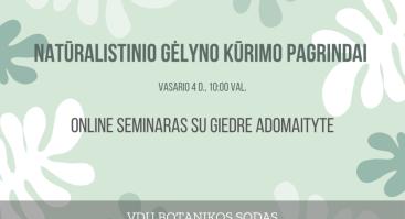"""Online seminaras """"Natūralistinio gėlyno kūrimo pagrindai"""""""