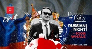 Russian night with Igor Whale Klaipėdoje!