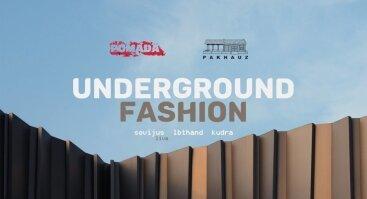 Pomada:Underground Fashion:Pakhauz
