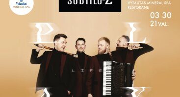 """Subtilu-Z naujo albumo """"PLAY LIFE"""" pristatymo koncerta"""