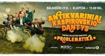"""Antikvariniai Kašpirovskio dantys """"Problematika"""""""