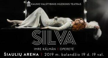 """Operetė """"Silva"""" Šiaulių arenoje"""