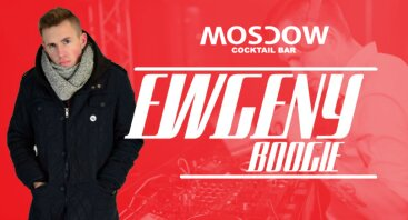 Ewgeny Boogie # Moscow Cocktail Bar [03.30]