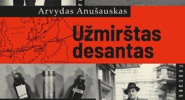 """Arvydo Anušausko naujausios knygos """"Užmirštas desantas"""" pristatymas"""