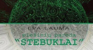 """Eva Lauma. Piešinių paroda """"Stebuklai"""""""