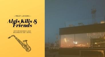Ketvirtadienio Jazz   A. Kilis & Friends