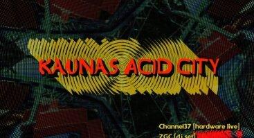 Kaunas Acid City