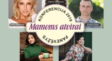 "Konferencija ""Mamoms Atvirai"" 2019"