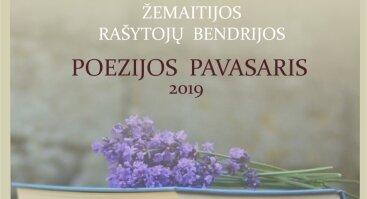 """Kviečia Žemaitijos rašytojų bendrijos """"Poezijos pavasaris 2019"""""""