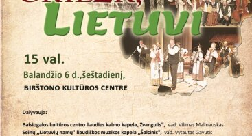 """Regioninė X-oji jubiliejinė kapelų šventė """"GRIEŽK, lietuvi"""""""