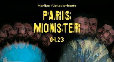 Marijus Aleksa pristato: PARIS MONSTER (USA)