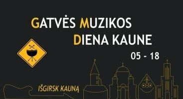 Gatvės muzikos diena Kaune 2019