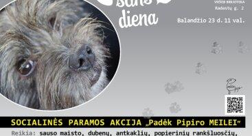 """Paramos akcija """"Padėk Pipiro MEILEI"""""""