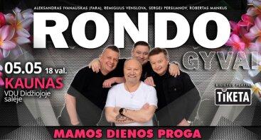 RONDO gyvo garso koncertas Mamos dienos proga