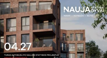Namai — kotedžai — butai. Turas per naujos statybos projektus