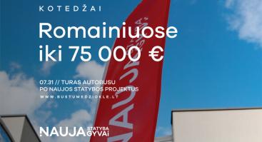 BŪSTŲ MEDŽIOKLĖ. Kotedžai Romainiuose iki 75.000€