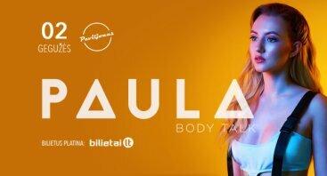 PAULA | Body Talk albumo pristatymas