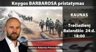 """Roberto Petrausko knygos """"Barbarosa"""" pristatymas"""