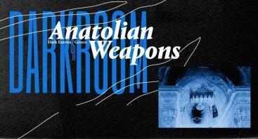 Darkroom: Anatolian Weapons