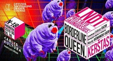 "LNDT performansas ""Borderline Queen. Kerštas"""