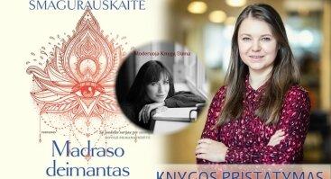 """Susitikimas su knygos """"Madraso deimantas autore Dalia Smagurauskaite"""