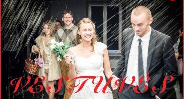 "Spektaklis ""Vestuvės""  Pagal Bertoldo Brechto pjesę ""Miesčioniškos vestuvės"""