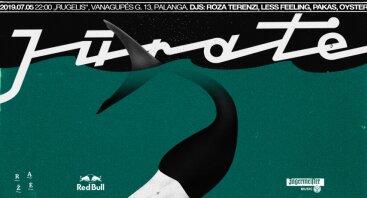 Jūratė 07 ~ 05 : Roza Terenzi, Less Feeling, Pakas, Oyster