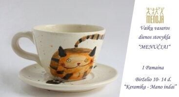 Vaikų vasaros dienos stovykla. I pamaina: Keramika - mano indai
