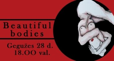 "Spektaklis ""Beautiful bodies"""