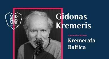 Midsummer Vilnius: Gidonas Kremeris ir Kremerata Baltica