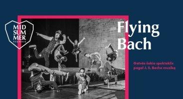 Midsummer Vilnius: Flying Bach
