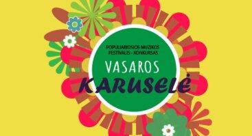 """Populiariosios muzikos festivalis-konkursas ,,Vasaros karuselė"""""""