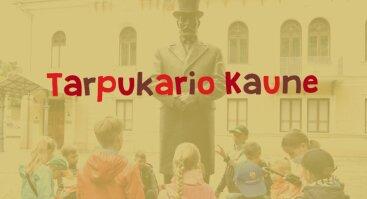 """Ekskursija šeimoms """"Tarpukario Kaune"""""""