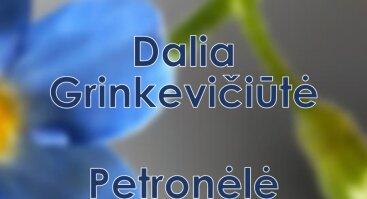 """Režisieriaus Justino Lingio filmai: """"Dalia Grinkevičiūtė"""" ir ,,Petronėlė Gerlikienė"""""""