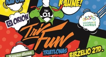 "Kauno triatlonas ""Orion Tri-Fun"" 2019"