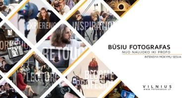 Fotografijos seminarų sesija: Būsiu fotografas nuo naujoko iki profo