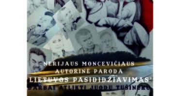 """KAUNIEČIO N. MONCEVIČIAUS PARODA """"LIETUVOS PASIDIDŽIAVIMAS"""""""